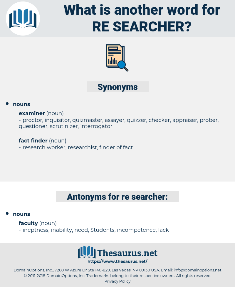 re-searcher, synonym re-searcher, another word for re-searcher, words like re-searcher, thesaurus re-searcher