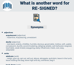 re-signed, synonym re-signed, another word for re-signed, words like re-signed, thesaurus re-signed