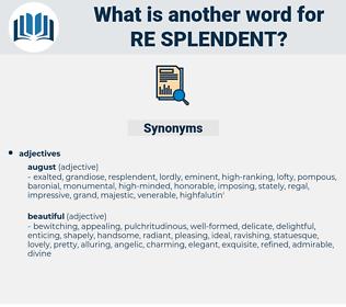 re splendent, synonym re splendent, another word for re splendent, words like re splendent, thesaurus re splendent