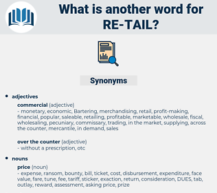 re-tail, synonym re-tail, another word for re-tail, words like re-tail, thesaurus re-tail