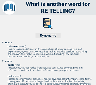 re telling, synonym re telling, another word for re telling, words like re telling, thesaurus re telling