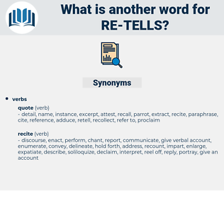 re tells, synonym re tells, another word for re tells, words like re tells, thesaurus re tells