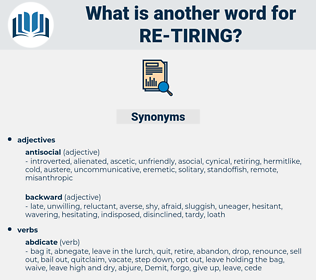 re-tiring, synonym re-tiring, another word for re-tiring, words like re-tiring, thesaurus re-tiring