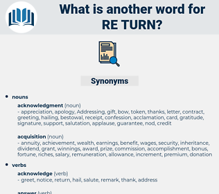 re turn, synonym re turn, another word for re turn, words like re turn, thesaurus re turn