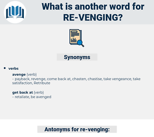 re venging, synonym re venging, another word for re venging, words like re venging, thesaurus re venging