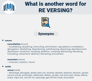 re versing, synonym re versing, another word for re versing, words like re versing, thesaurus re versing