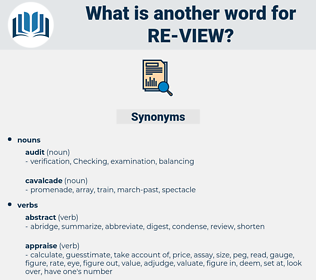 re view, synonym re view, another word for re view, words like re view, thesaurus re view