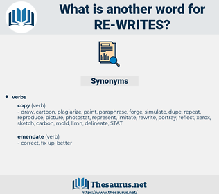re-writes, synonym re-writes, another word for re-writes, words like re-writes, thesaurus re-writes
