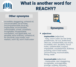 reachy, synonym reachy, another word for reachy, words like reachy, thesaurus reachy