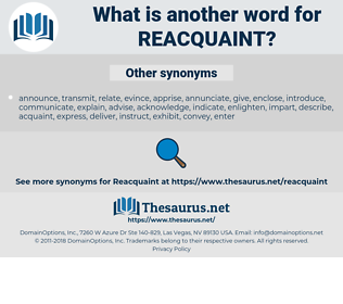 reacquaint, synonym reacquaint, another word for reacquaint, words like reacquaint, thesaurus reacquaint