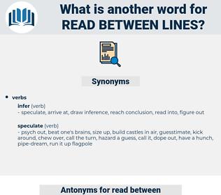 read between lines, synonym read between lines, another word for read between lines, words like read between lines, thesaurus read between lines