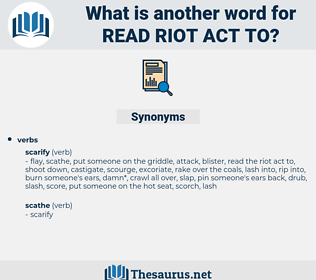 read riot act to, synonym read riot act to, another word for read riot act to, words like read riot act to, thesaurus read riot act to