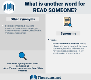 read someone, synonym read someone, another word for read someone, words like read someone, thesaurus read someone