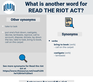 read the riot act, synonym read the riot act, another word for read the riot act, words like read the riot act, thesaurus read the riot act