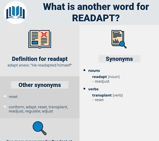 readapt, synonym readapt, another word for readapt, words like readapt, thesaurus readapt