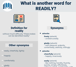 readily, synonym readily, another word for readily, words like readily, thesaurus readily