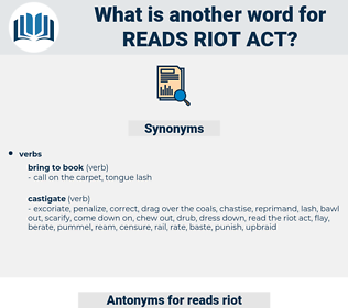 reads riot act, synonym reads riot act, another word for reads riot act, words like reads riot act, thesaurus reads riot act