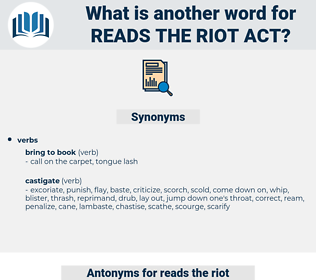 reads the riot act, synonym reads the riot act, another word for reads the riot act, words like reads the riot act, thesaurus reads the riot act