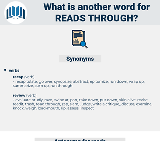 reads through, synonym reads through, another word for reads through, words like reads through, thesaurus reads through
