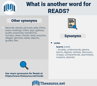 reads, synonym reads, another word for reads, words like reads, thesaurus reads