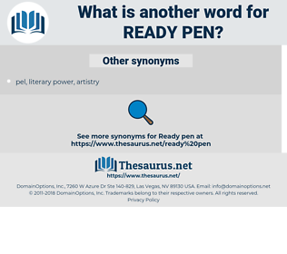 ready pen, synonym ready pen, another word for ready pen, words like ready pen, thesaurus ready pen
