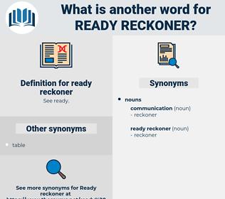 ready reckoner, synonym ready reckoner, another word for ready reckoner, words like ready reckoner, thesaurus ready reckoner