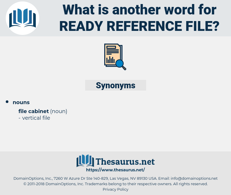 ready reference file, synonym ready reference file, another word for ready reference file, words like ready reference file, thesaurus ready reference file