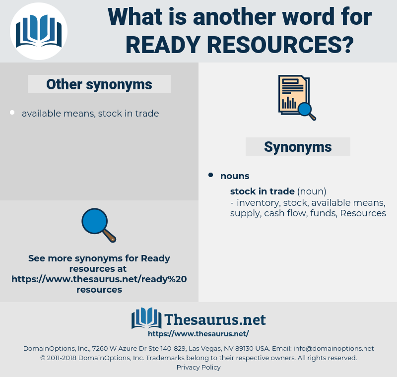 ready resources, synonym ready resources, another word for ready resources, words like ready resources, thesaurus ready resources