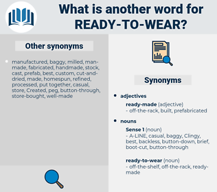 ready-to-wear, synonym ready-to-wear, another word for ready-to-wear, words like ready-to-wear, thesaurus ready-to-wear