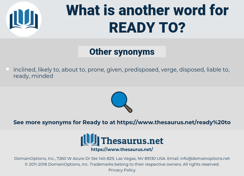 ready to, synonym ready to, another word for ready to, words like ready to, thesaurus ready to