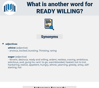 ready willing, synonym ready willing, another word for ready willing, words like ready willing, thesaurus ready willing
