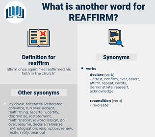 reaffirm, synonym reaffirm, another word for reaffirm, words like reaffirm, thesaurus reaffirm