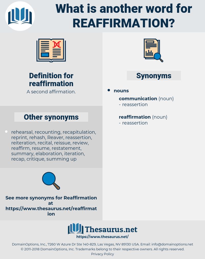 reaffirmation, synonym reaffirmation, another word for reaffirmation, words like reaffirmation, thesaurus reaffirmation