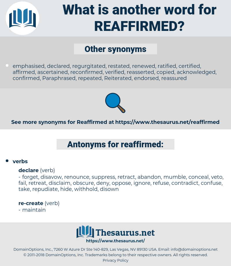reaffirmed, synonym reaffirmed, another word for reaffirmed, words like reaffirmed, thesaurus reaffirmed