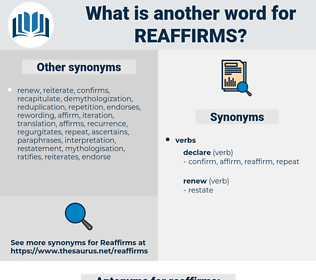 reaffirms, synonym reaffirms, another word for reaffirms, words like reaffirms, thesaurus reaffirms