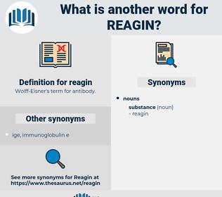 reagin, synonym reagin, another word for reagin, words like reagin, thesaurus reagin