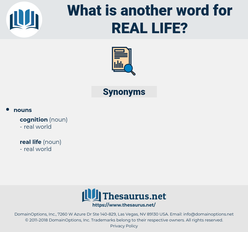 real life, synonym real life, another word for real life, words like real life, thesaurus real life