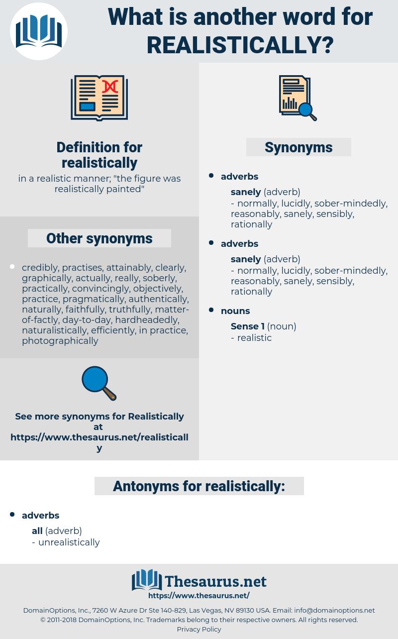 realistically, synonym realistically, another word for realistically, words like realistically, thesaurus realistically
