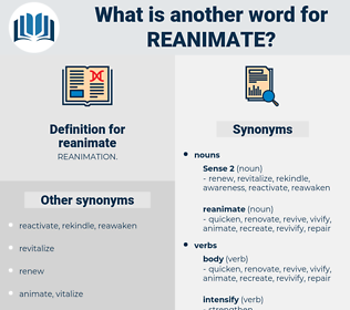 reanimate, synonym reanimate, another word for reanimate, words like reanimate, thesaurus reanimate