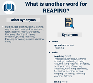Reaping, synonym Reaping, another word for Reaping, words like Reaping, thesaurus Reaping