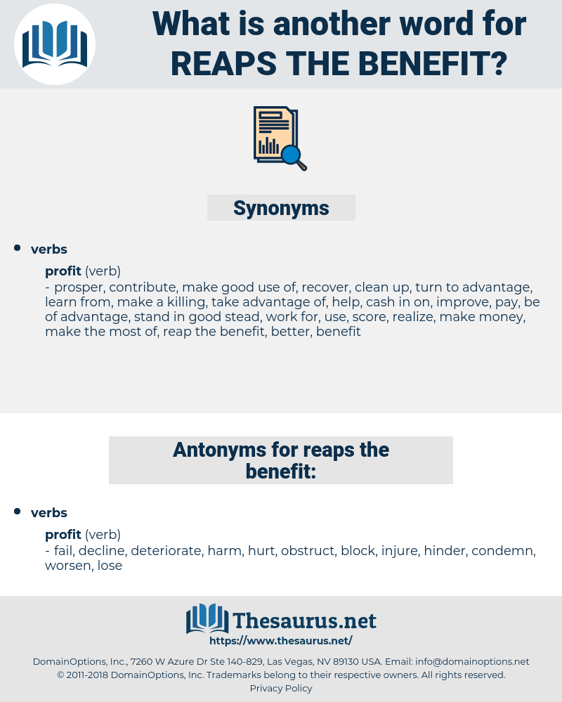 reaps the benefit, synonym reaps the benefit, another word for reaps the benefit, words like reaps the benefit, thesaurus reaps the benefit