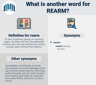 rearm, synonym rearm, another word for rearm, words like rearm, thesaurus rearm