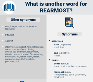 rearmost, synonym rearmost, another word for rearmost, words like rearmost, thesaurus rearmost
