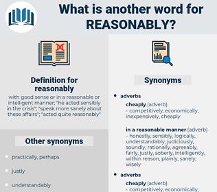 reasonably, synonym reasonably, another word for reasonably, words like reasonably, thesaurus reasonably