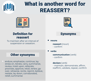 reassert, synonym reassert, another word for reassert, words like reassert, thesaurus reassert