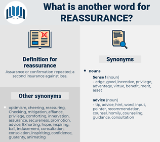 reassurance, synonym reassurance, another word for reassurance, words like reassurance, thesaurus reassurance