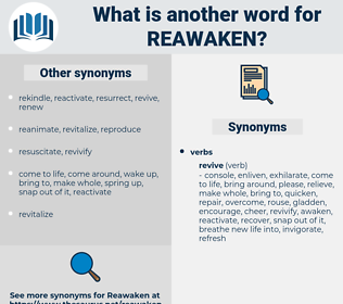 reawaken, synonym reawaken, another word for reawaken, words like reawaken, thesaurus reawaken