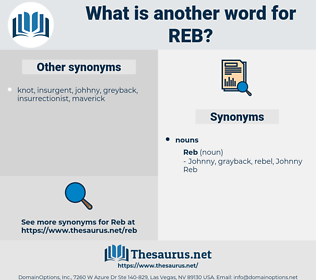 reb, synonym reb, another word for reb, words like reb, thesaurus reb