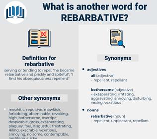 rebarbative, synonym rebarbative, another word for rebarbative, words like rebarbative, thesaurus rebarbative