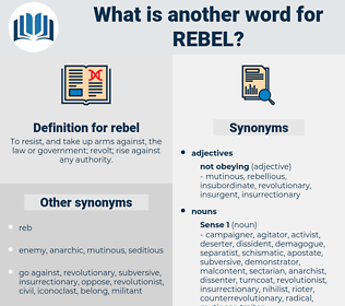 rebel, synonym rebel, another word for rebel, words like rebel, thesaurus rebel